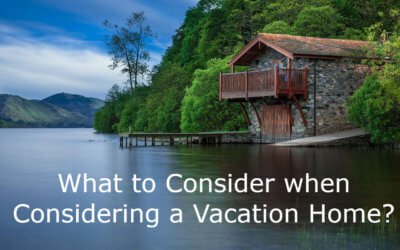 What to Consider When Considering A Second Home