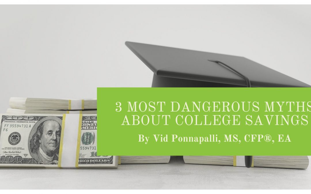 3 Most Dangerous Myths About College Savings