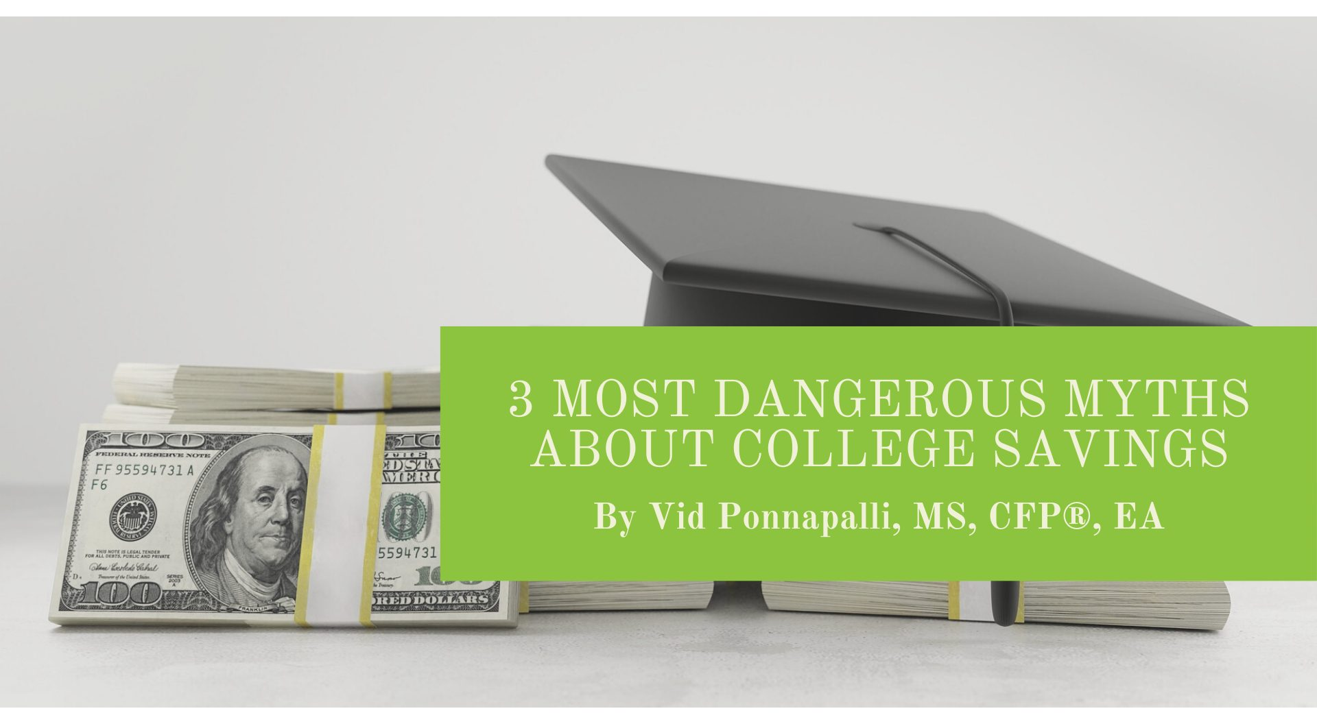 Dangerous myths about college savings