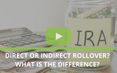 Direct or Indirect Rollover? What is the difference?